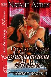 Cowboy Boots and Inconspicuous Motives [Cowboy Boots 8]