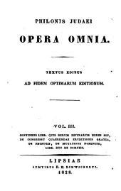 Philonis Judaei opera omnia: Volumes 3-4