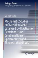Mechanistic Studies on Transition Metal Catalyzed C   H Activation Reactions Using Combined Mass Spectrometry and Theoretical Methods PDF