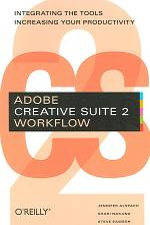 Adobe Creative Suite 2 Workflow