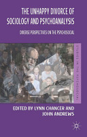 The Unhappy Divorce of Sociology and Psychoanalysis PDF