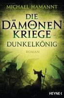 Die D  monenkriege   Dunkelk  nig PDF