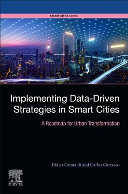 Implementing Data-Driven Strategies in Smart Cities