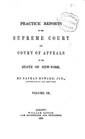 Practice Reports in the Supreme Court and Court of Appeals: Volume 9