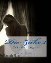 Die Zicke II: Erinnerungen: Erotische Geschichte