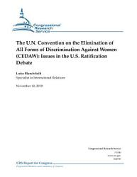 U N  Convention on the Elimination of All Forms of Discrimination Against Women  CEDAW   Issues in the U S  Ratification Debate PDF