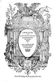 Annales de Bourgongne. - Lyon, Antoine Gryphius 1566