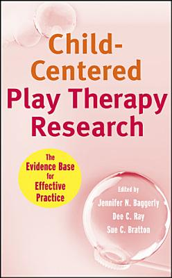 Child Centered Play Therapy Research