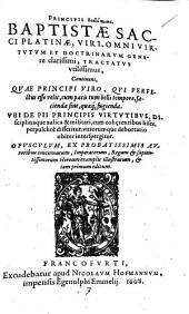 Tractatus continens quae principi viro ... facienda sint quaque fugienda
