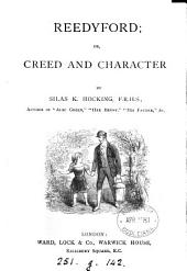Reedyford, Or, Creed and Character