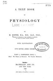 A Text book of physiology: Volume 1