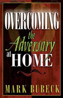 The Adversary at Home