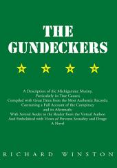 The Gundeckers: A Description of the Michigamme Mutiny