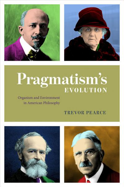 Pragmatism s Evolution PDF