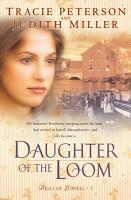 Daughter of the Loom  Bells of Lowell Book  1  PDF