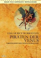 PIRATEN DER VENUS   Erster Roman der VENUS Tetralogie PDF
