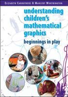 Understanding Children s Mathematical Graphics PDF