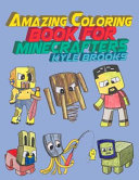 Amazing Coloring Book for Minecrafters: Activity Book for Kids (Unofficial Minecraft Coloring Book)