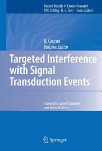 Targeted Interference with Signal Transduction Events Book