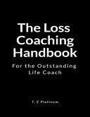 The Loss Coaching Handbook