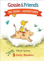 Gossie & Friends Big Book of Adventures