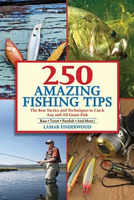 250 Amazing Fishing Tips PDF