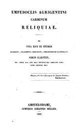 Empedoclis Agrigentini Carminum reliquiae: de vita ejus et studiis