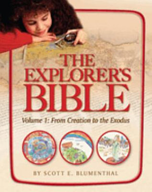 The Explorer s Bible  From creation to the Exodus PDF