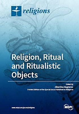 Religion  Ritual and Ritualistic Objects PDF
