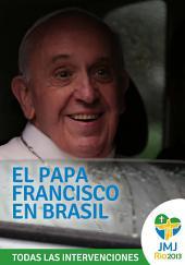 El Papa Francisco en Brasil: Jornada Mundial de la Juventud, Río 2013