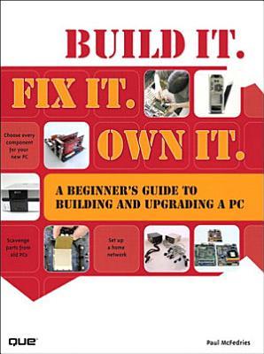 Build It  Fix It  Own It