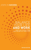 Balance Your Life and Work PDF