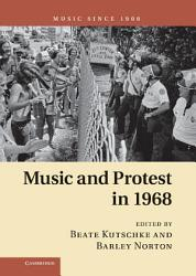 Music and Protest in 1968 PDF