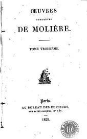 Oeuvres complètes de Molière: Volume3