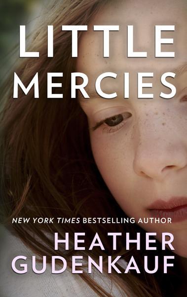 Download Little Mercies Book