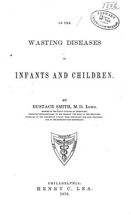 On the Wasting Diseases of Infants and Children PDF