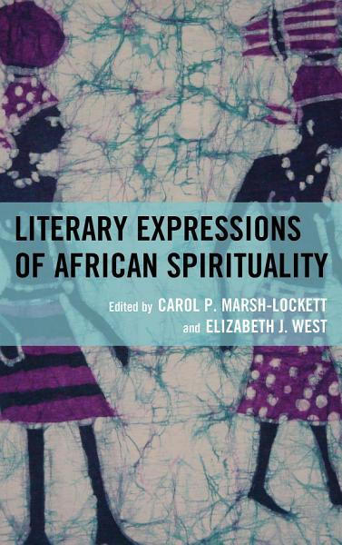 Download Literary Expressions of African Spirituality Book