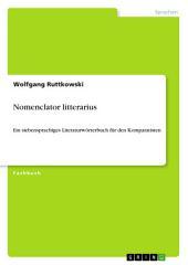 Nomenclator litterarius: Ein siebensprachiges Literaturwörterbuch für den Komparatisten