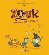 Les aventures de Zouk la petite sorcière, No03: Une sorcière à l'école