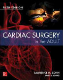 Cardiac Surgery in the Adult Fifth Edition PDF
