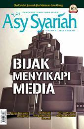 Majalah Asy-Syariah edisi 105: Bijak Menyikapi Media