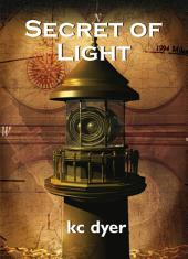 Secret of Light: An Eagle Glen Trilogy Book