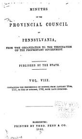 Colonial Records of Pennsylvania: Volume 8; Volume 1852