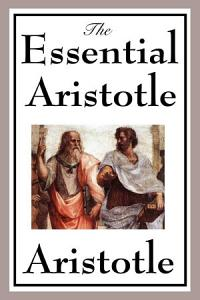 The Essential Aristotle