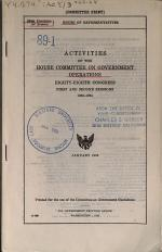 Activities of the House Committee on Government Operations, Eighty-eighth Congress, First and Second Sessions, 1963-1964, January 1965