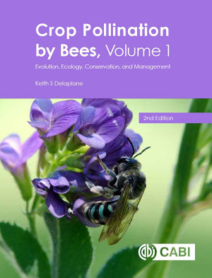 Crop Pollination by Bees, Volume 1