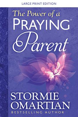 The Power of a Praying   Parent Large Print