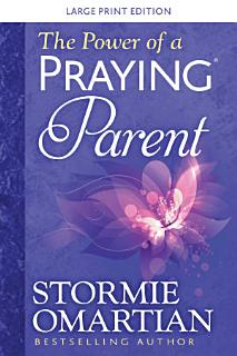 The Power of a Praying   Parent Large Print Book
