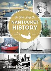 On This Day in Nantucket History
