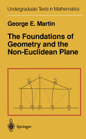 The Foundations of Geometry and the Non Euclidean Plane PDF